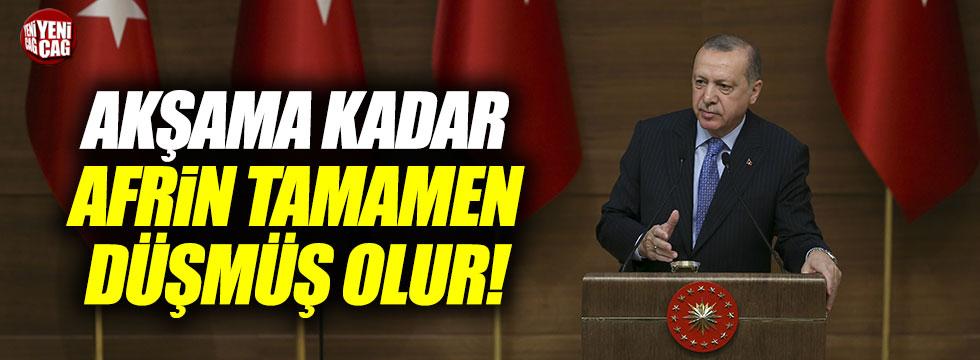 """Erdoğan, """"Afrin akşama düşer"""""""