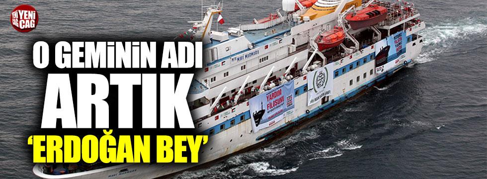 Mavi Marmara gemisinin adı 'Erdoğan Bey' oluyor