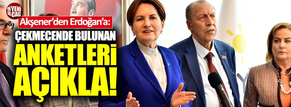 """Akşener'den Erdoğan'a: """"Çekmecende bulunan anketleri açıkla"""""""