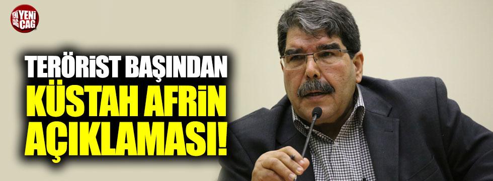 Terörist başından küstah Afrin açıklaması!
