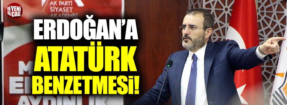 Ünal'dan Erdoğan'a Atatürk benzetmesi