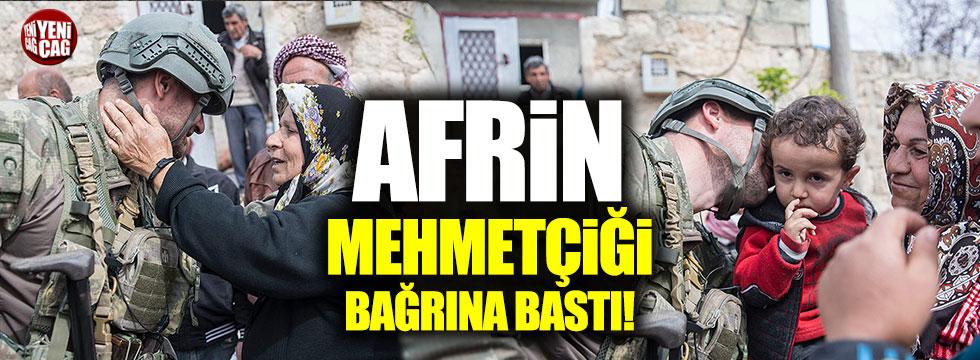 Afrin Mehmetçiği bağrına bastı