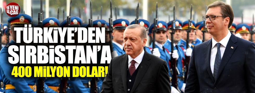 Türkiye'den Sırbistan'a 400 milyon dolar
