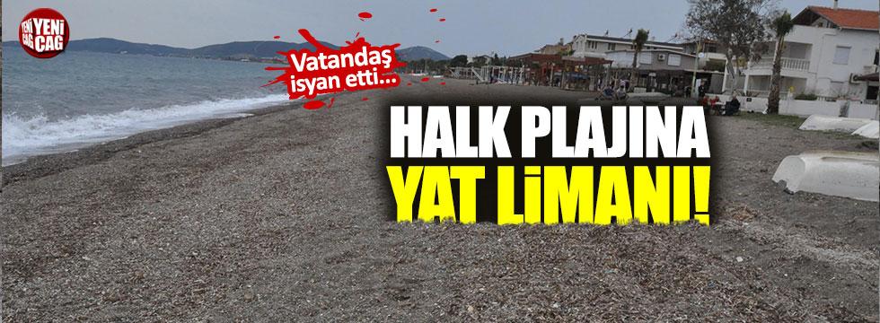 İzmir'de 'halk plajına, yat limanı' isyanı