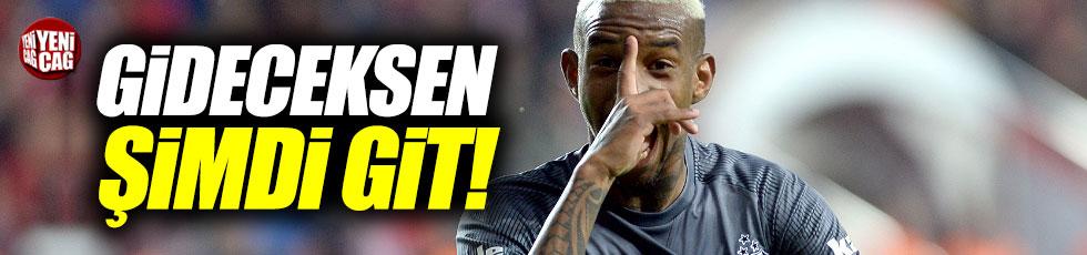 """Beşiktaş'tan Talisca'ya: """"Gideceksen şimdi git"""""""
