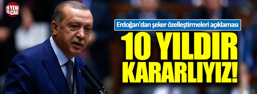 Erdoğan'dan şeker fabrikalarının özelleştirilmesiyle ilgili açıklama
