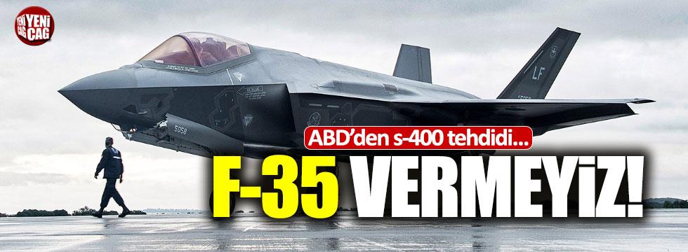 ABD'den S-400 alırsanız, F-35 vermeyiz mesajı