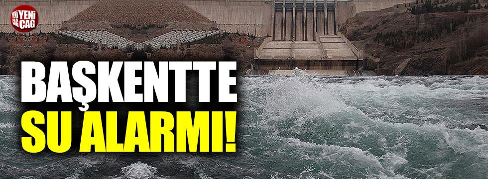 Başkentte su alarmı!