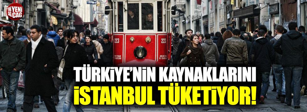 Türkiye'nin kaynaklarını İstanbul tüketiyor