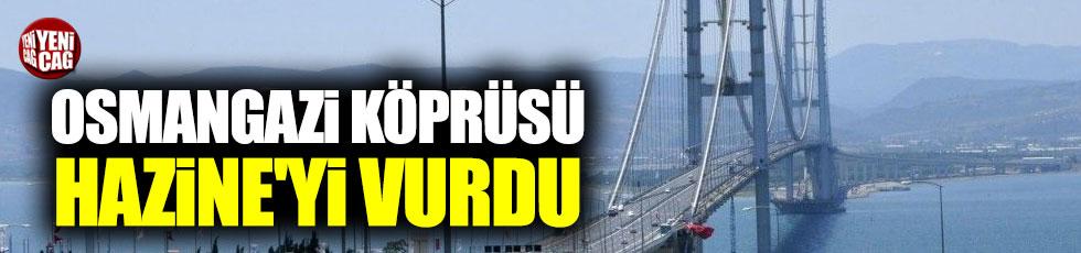 Osmangazi Köprüsü Hazine'yi vurdu