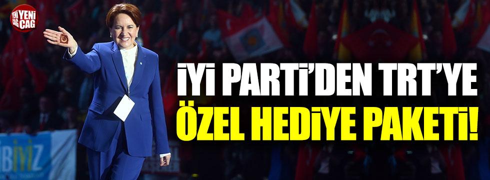 İYİ Parti'den TRT'ye özel hediye paketi!