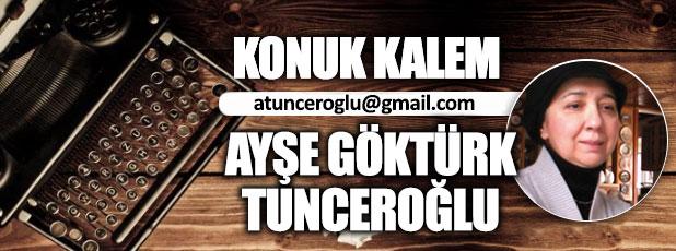 Tarih dizilerden öğrenilmez / Ayşe Göktürk Tunceroğlu