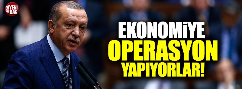 """Erdoğan: """"Ekonomiye operasyon yapıyorlar"""""""