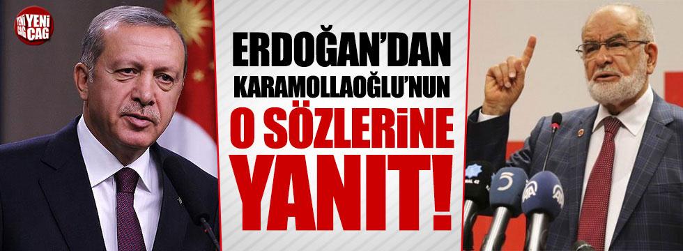 Erdoğan'dan Karamollaoğlu'nun o sözlerine yanıt!