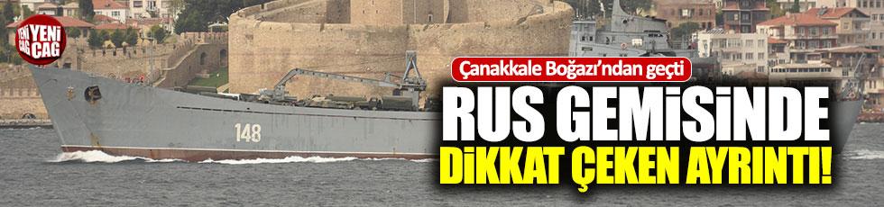 Boğaz'dan geçen Rus gemisinde dikkat çeken ayrıntı
