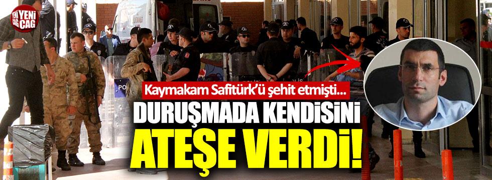 Safitürk'ü şehit eden terörist, duruşmada kendini ateşe verdi