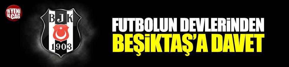 Futbolun devlerinden Beşiktaş'a davet