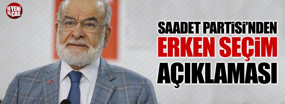 Saadet Partisi lideri Karamollaoğlu'ndan erken seçim açıklaması