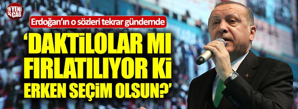 Erdoğan'ın erken seçimle ilgili sözleri tekrar gündemde