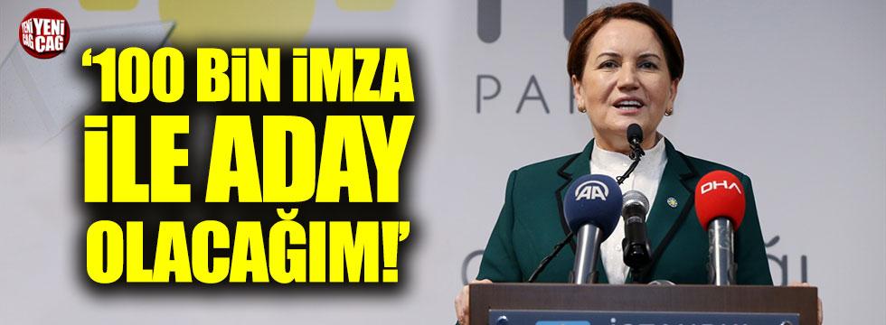 Meral Akşener: İYİ Parti 24 Haziran'daki seçimlere girecek