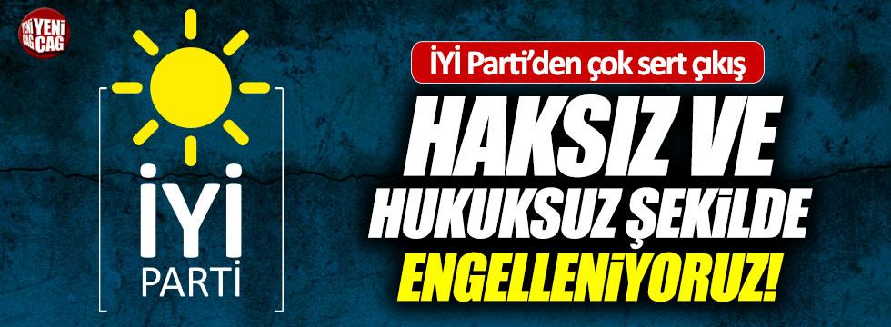 """İYİ Parti'li Aydın: Haksız ve hukuksuz şekilde engelleniyoruz"""""""