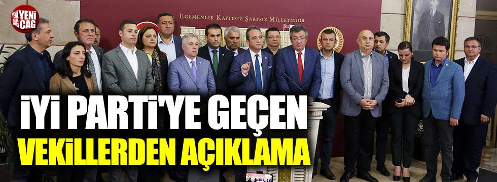 İYİ Parti'ye geçen vekillerden açıklama