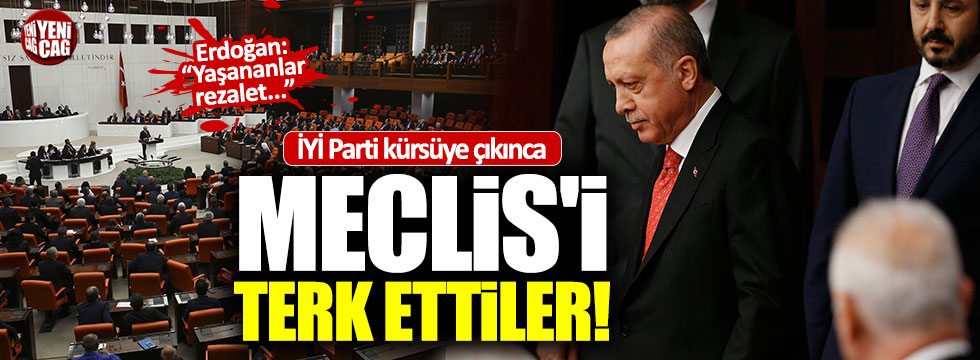 Erdoğan Meclis'i terk etti