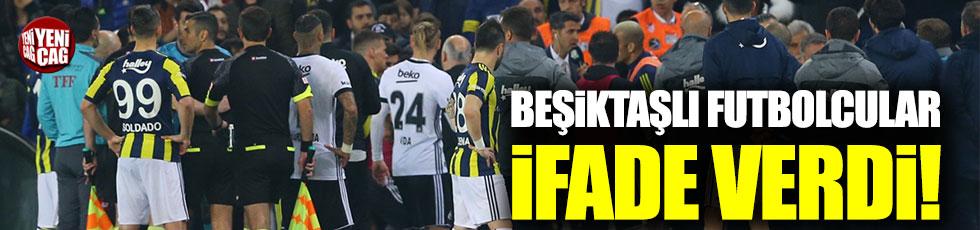 Beşiktaşlı oyuncular ifade verdi