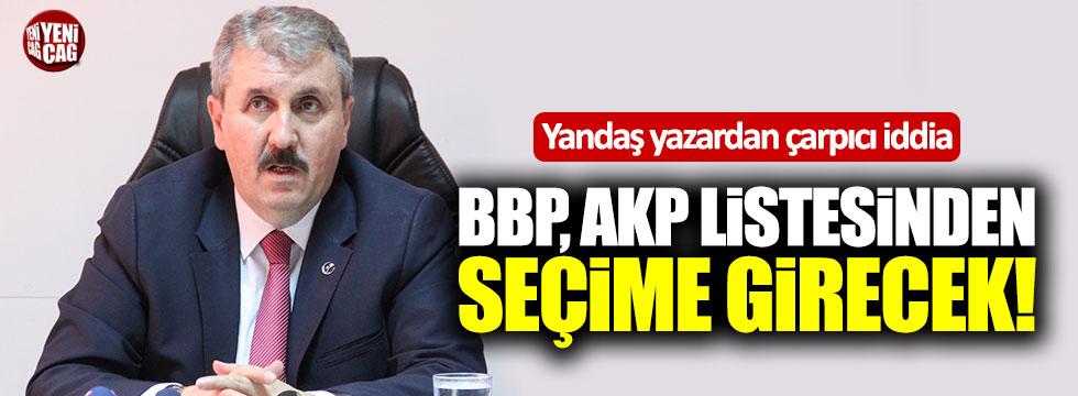 Yandaş yazardan BBP iddiası