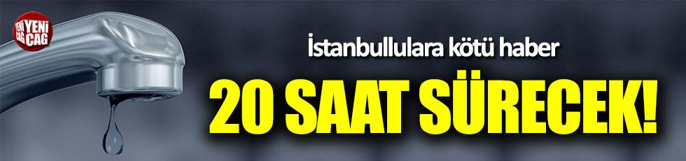 İstanbul'da 20 saat süreli su kesintisi