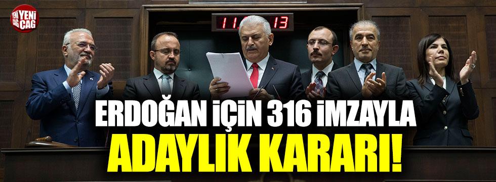 AKP, 316 imza ile Erdoğan'ı aday gösterdi!