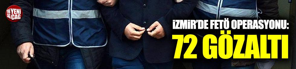 İzmir'de dev FETÖ operasyonu: 72 gözaltı