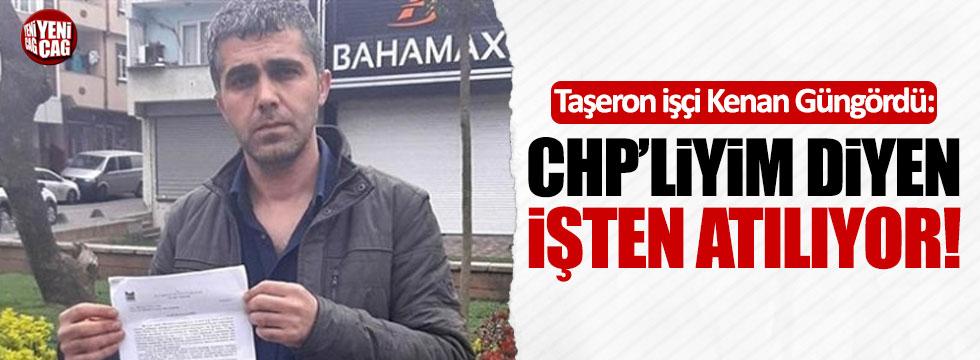 """""""CHP'liyim diyen işten atılıyor"""""""