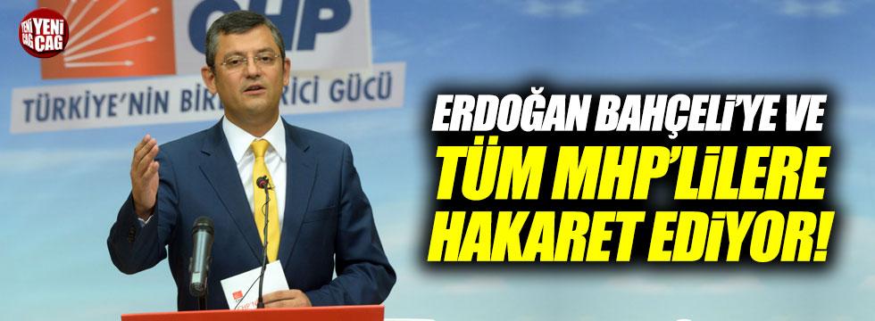 """Özel: """"Erdoğan Bahçeli'ye ve tüm MHP'lilere hakaret ediyor"""""""