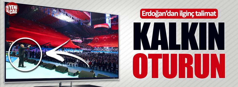Erdoğan'dan AKP'lilere kalkın-oturun talimatı