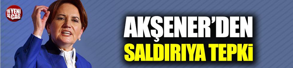 Meral Akşener'den saldırıya tepki