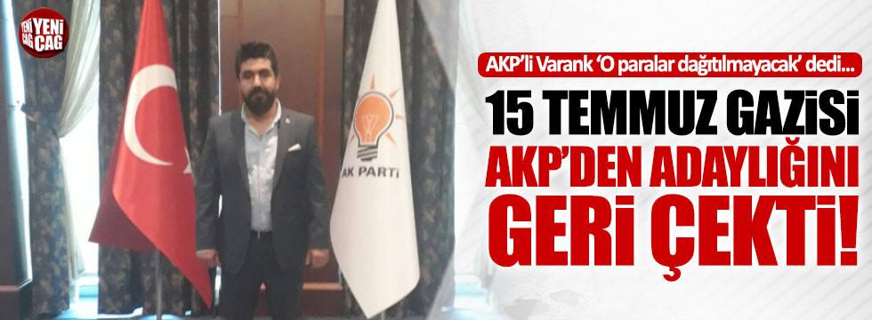 15 Temmuz gazisi AKP'den adaylığını çekti