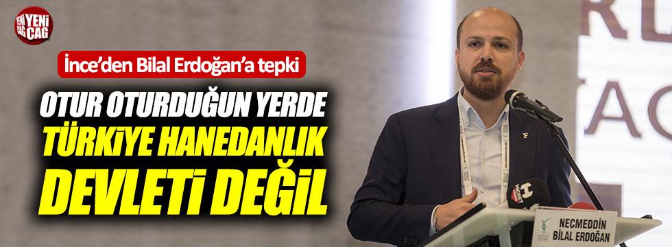 """İnce: """"Otur oturduğun yerde Türkiye hanedanlık devleti değil"""""""