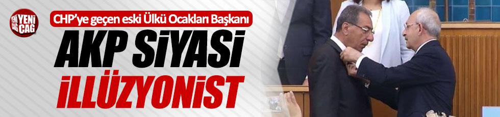 """AKP siyasi illüzyonist"""