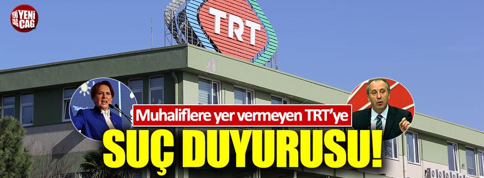 TRT'ye muhaliflere yer verilmediği gerekçesiyle suç duyurusu