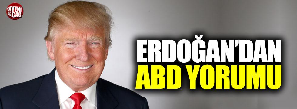 Erdoğan'dan ABD yorumu