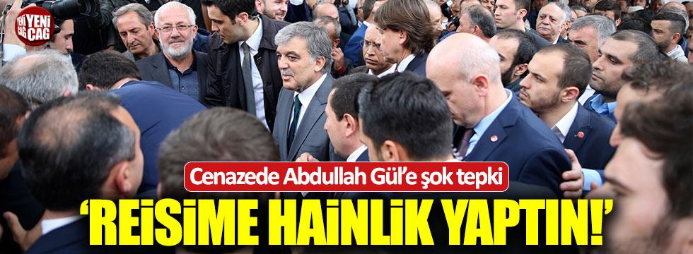 """Abdullah Gül'e """"Reisime hainlik yaptın"""" diye bağırdı"""