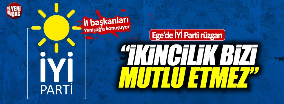 İYİ Parti İl Başkanları Yeniçağ'a konuşuyor: İzmir, Denizli, Aydın