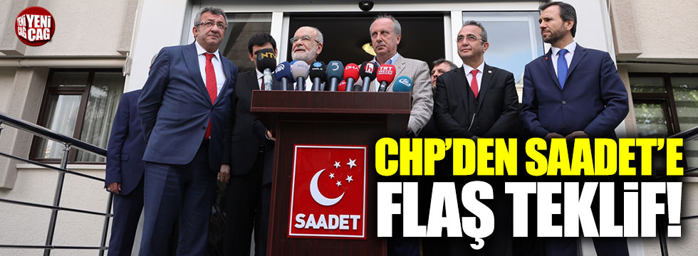 CHP'den Saadet Partisi'ne adaylık teklifi