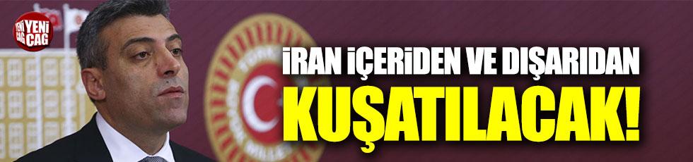 CHP'li Öztürk Yılmaz: İran içeriden dışarıdan kuşatılacak