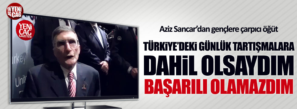 """Aziz Sancar'dan Türk gençlerine: """"Bilimle uğraşın"""""""