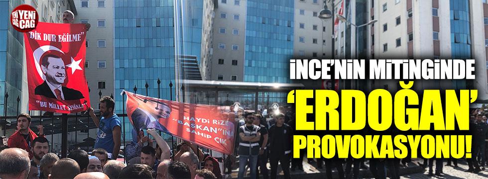 Muharrem İnce'nin mitinginde 'Erdoğan' provokasyonu