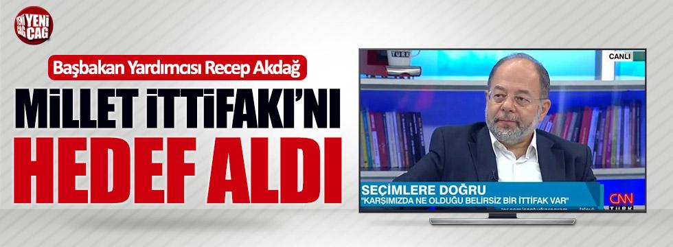 Başbakan Yardımcısı Akdağ Millet İttifakı'nı hedef aldı