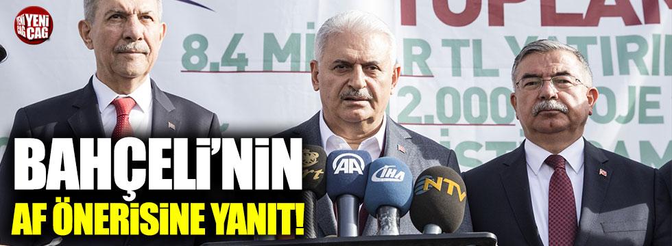 Bahçeli'nin af önerisine Başbakan Yıldırım'dan yanıt!