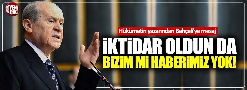 Hükümetin yazarından Bahçeli'ye mesaj!